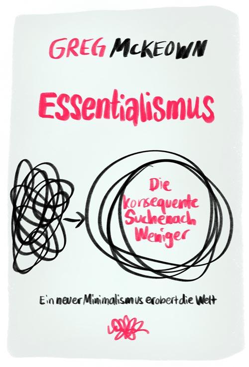 Essentialismus von Greg McKeown